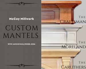 custom mantels by mccoy millwork